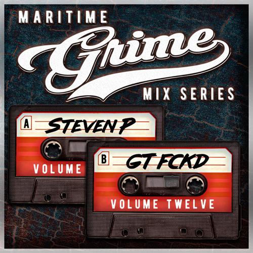 Maritime Grime Mix Series Volume 012 f/ Steven P & GT FCKD(MGMS012)