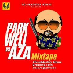 Park Well Vs Aza 2018 Mixtape