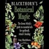 The Dr. Pat Show: Talk Radio to Thrive By!: BLACKTHORN'S BOTANICAL MAGIC The Green Witch's Guide to Essential Oils for Spellcraft, Ritual, &