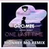 Gromee feat. Jesper Jenset – One Last Time (Monkey MO Remix)