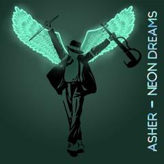 Neon Dreams - Asher Laub