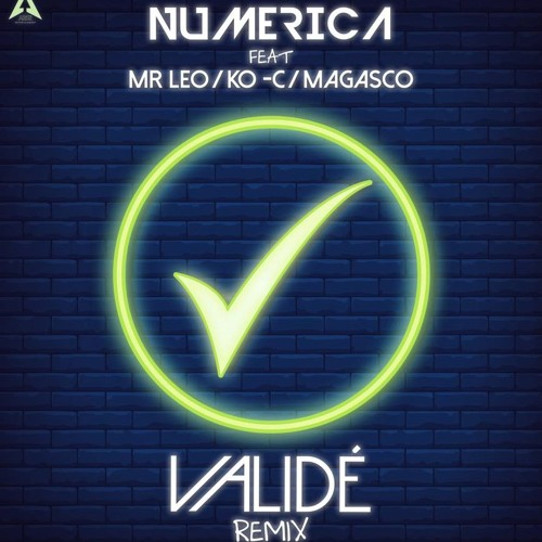 Validé Remix feat. Mr Leo , Ko-c & Magasco