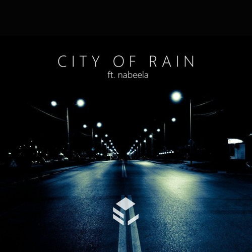 city of rain ft. nabeela