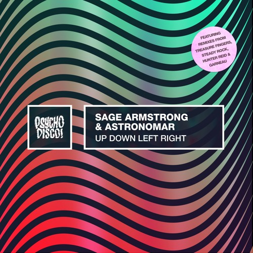 Sage Armstrong & Astronomar - Up Down Left Right