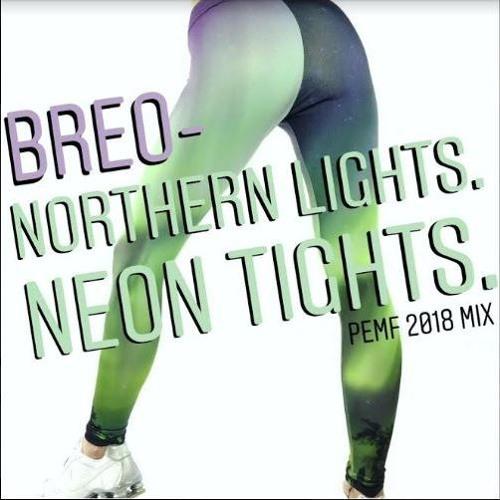 Northern Lights. Neon Tights.