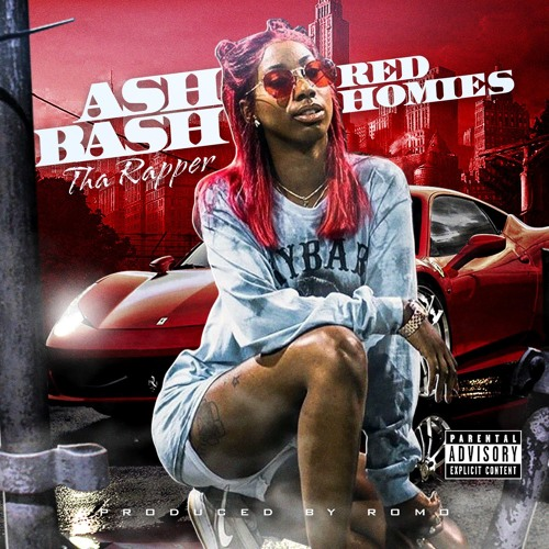 Red Homies - Ash Bash Tha Rapper