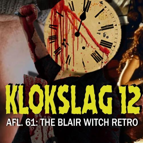 61. The Blair Witch Retro