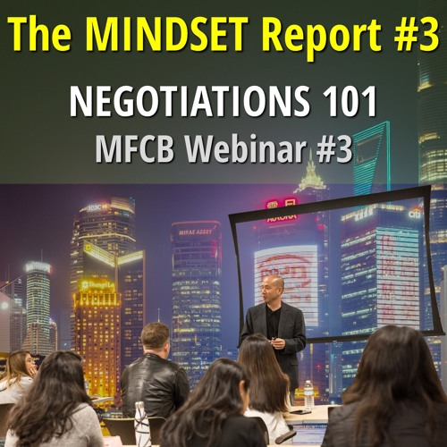 NEGOTIATIONS 101 in China! (The MINDSET Report #3)