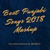 Best Punjabi Songs 2018 Mashup - Manmeet