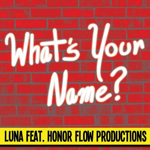 What's Your Name? (With Luna)