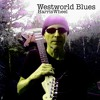 Westworld Blues