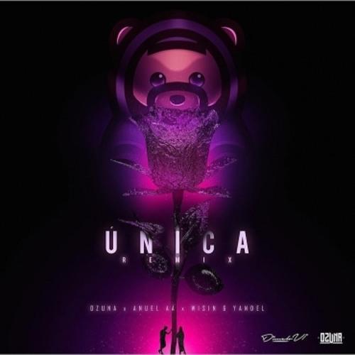 Ozuna Ft Anuel AA, Wisin & Yandel - Unica (Franxu Remix)