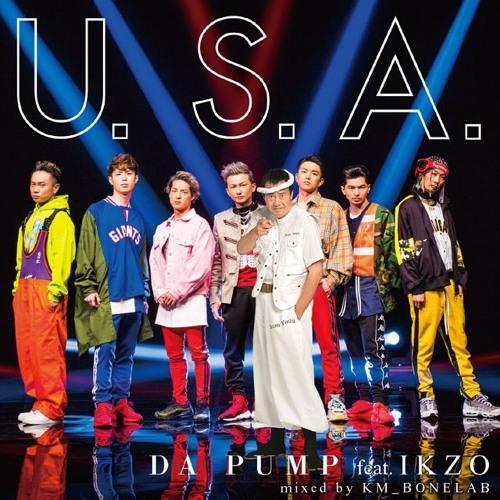 DA PUMP feat. IKZO - U.S.A. (Extended Mix 139.6 BPM)