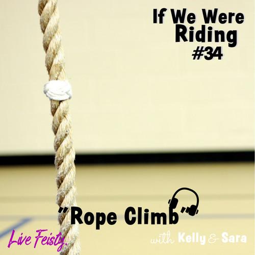 #34 Rope Climb
