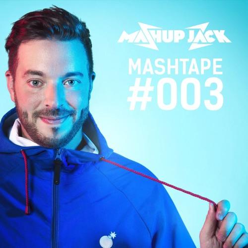 MASHUP JACK - MASHTAPE #003