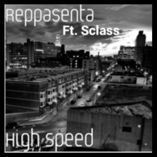 Reppasenta: High Speed