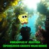 Pineapples N' Jellyfish (Spongebob Credits Wami Remix)