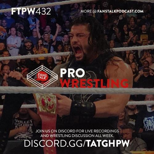 FTPW432 - WWE SummerSlam 2018 Recap and Review