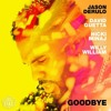 Jason Derulo Ft. David Guetta, Nicki Minaj & Willy William – Goodbye