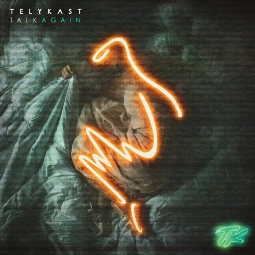 TELYKast - Talk Again