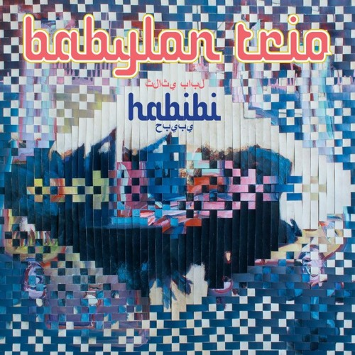Babylon Trio - Habibi (RUP006)