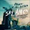 Panic At The Disco- Say Amen(Sweater Beats Remix)