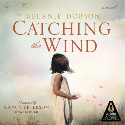 Catching the Wind - 2018 Audie Winner