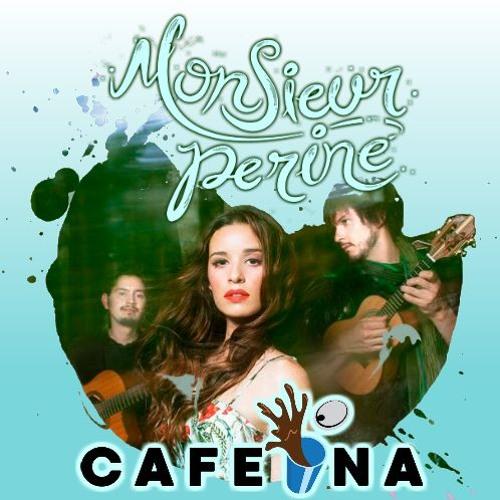 Monsieur Periné en Cafeína - Parte 1