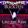 Don Peyote - Like the Rain (feat. BuckTen)