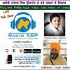 Harjeet Kaur II Bhai Sukhwant Singh Il Punjab Ch Uttpan Ho Rahe Dharman Te  Vichar Il Radio ASP