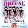 La Fiera De Ojinaga-La Boca Les Callamos Mix 2018 Vol.1 & 2