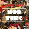 Drake - Mob Ties