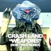 CRASH - Weapons (Rob Tirea Remix)