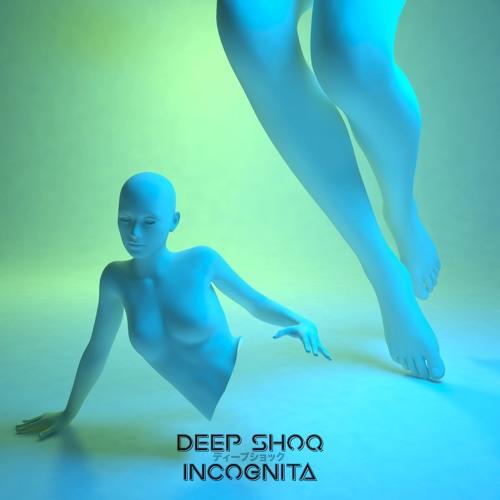 Deep Shoq - Incognita (EP) 2018