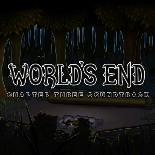 World's End Chapter 3 Soundtrack