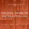 Disloyal Order Of Water Buffaloes - A Fall Out Boy Cover