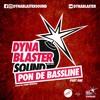 Pon De Bassline Mixtape By Dynablaster
