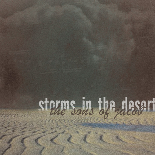 Storms in the Desert: The Sons of Jacob (Selected Works)