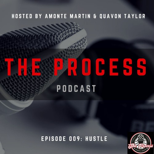 Episode 009: Hustle (feat. Jeffery Pope)