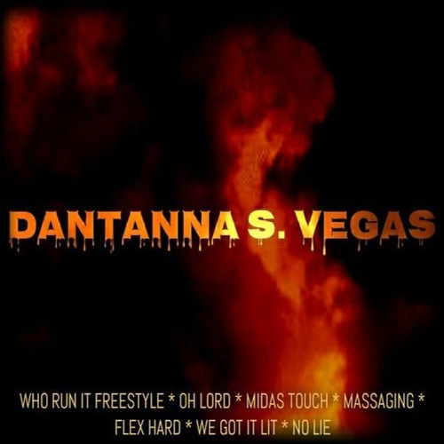 Dantanna S Vegas Long Live The Dealer Mixtape Preview