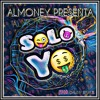SOLO YO - Prod. DaunyBeats IG: @al.m.o.n.e.y