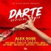 Darte - Remix, Alex Rose ft. Myke Towers, Ñengo Flow, Bryant Myers, Casper, Miky Woodz, Noriel, Juhn El Allstar & Jhay Cortez Portada del disco