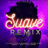 SUAVE REMIX - El Alfa El Jefe ft Plan B, Bryant Myers, Noriel, Jon Z & Miky Woodz