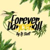 FOREVER DANCEHALL (BY DJ STEFF)