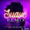 El Alfa El Jefe - SUAVE (Remix) Ft. Chencho Plan B Bryant Myers Noriel Jon Z Miky Woodz