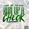 Kenso X Quil X Mike Sherm - Run up a check