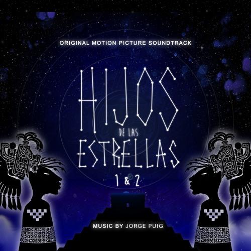 Hijos de las Estrellas 1 & 2 (Original Motion Picture Soundtrack)