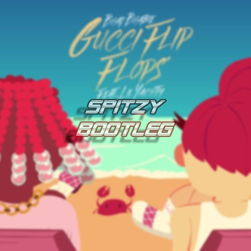 a13674364450c7 Lil Yachty - Gucci Flip Flops (SPITZY BOOTLEG)  FREE DOWNLOAD  by Spitzy
