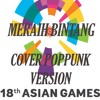 Meraih Bintang - Via Vallen - Official Theme Song Asian Games 2018 - Cover PopPunk Version.mp3