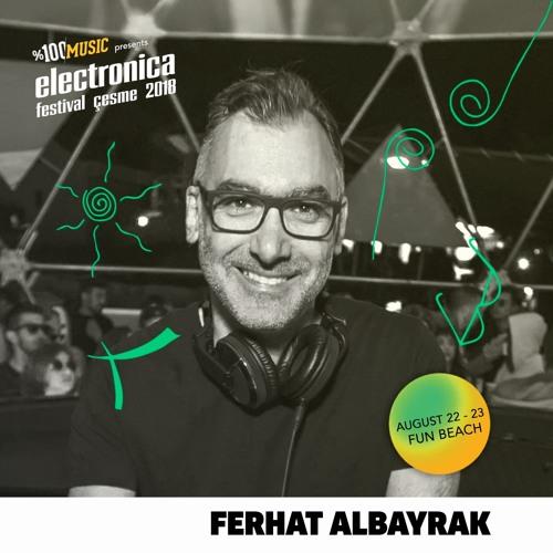 Ferhat Albayrak Live at Electronica Festival Cesme 23.08.18